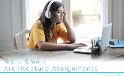 Work Smart: Architecture Assignments