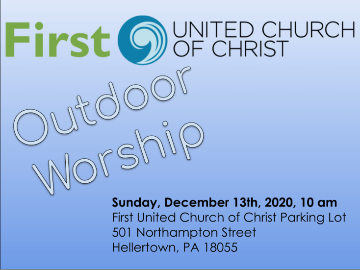 Outdoor worship on December 13 at 10 on our parking lot