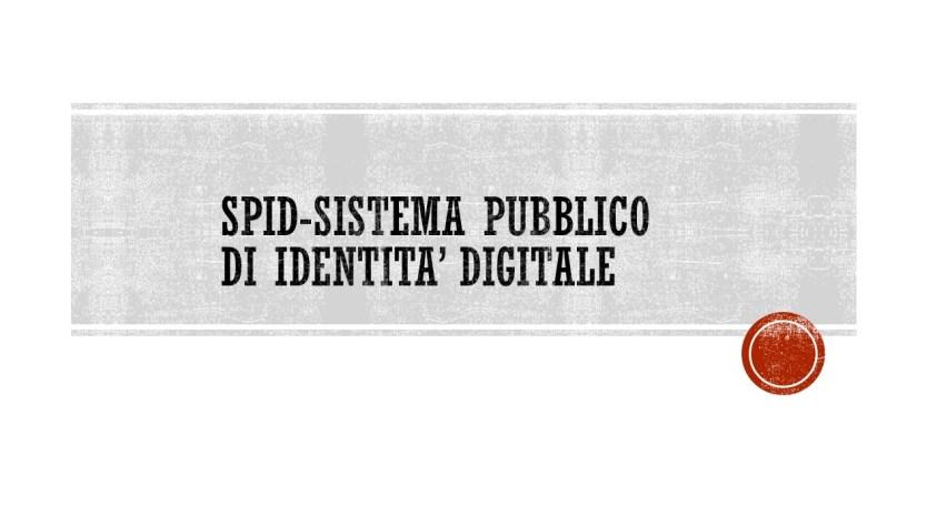 SPID-SISTEMA PUBBLICO DI IDENTITA' DIGITALE, FISCOQUOTIDIANO