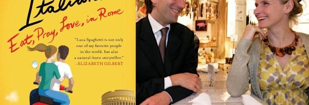 11《Un Amico Italiano》跟着他在罗马Eat,Pray,Love