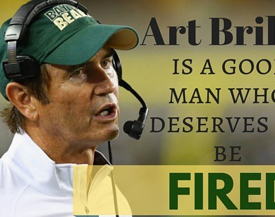 Art Briles Is a Good Man Who Deserves to Be Fired