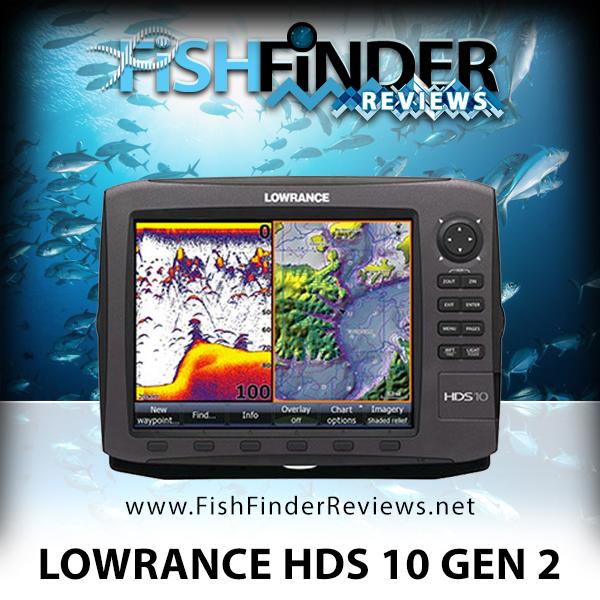 lowrance hds 10 gen 2 review