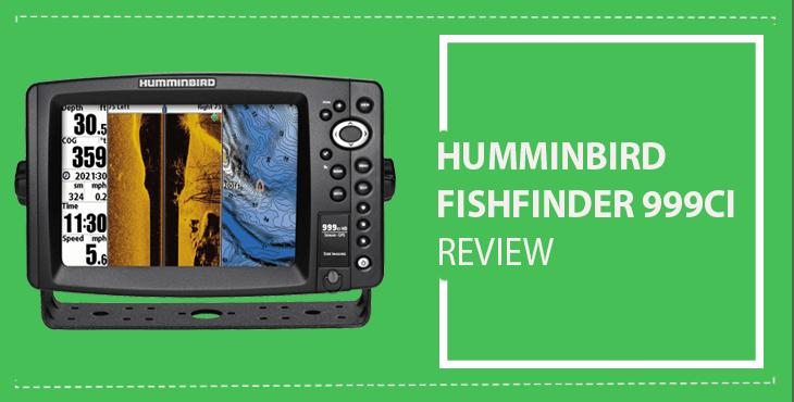 humminbird fishfinder 999ci review