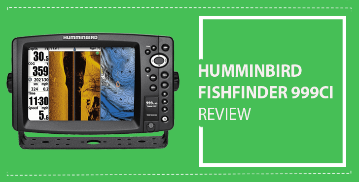 Humminbird 999ci HD SI Review