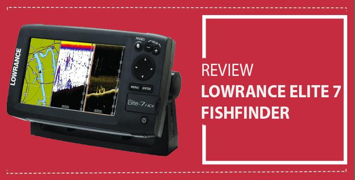 lowrance-elite-7-fishfinder-review