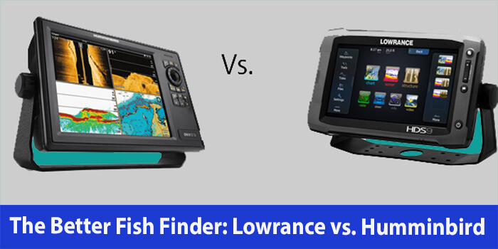 lowrance Vs humminbird