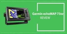 Garmin EchoMAP 73sv Review: 7″ HD Fishfinder & Chart-Plotter