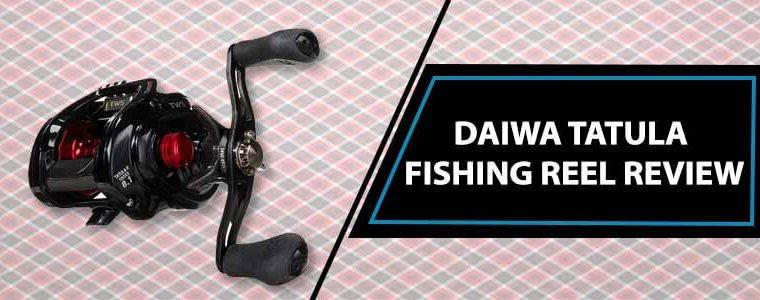 Daiwa Tatula Fishing Reel Review