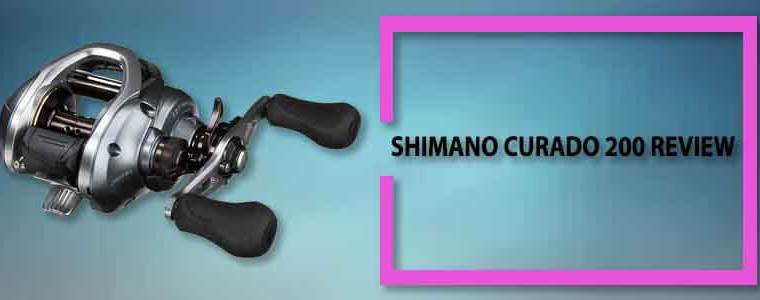 Shimano Curado 200 Review: Best Low Profile Baitcasting Reel