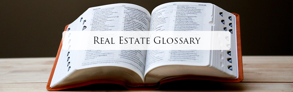 Real Estate Glossary