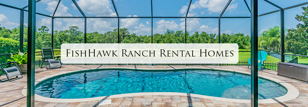 FishHawk Ranch Rental Homes