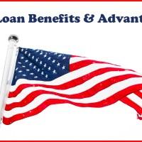 Benefits and Advantages of a VA Loan