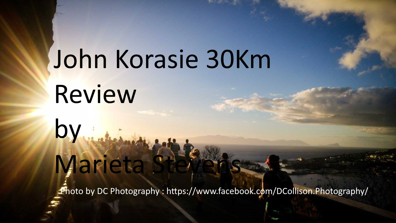 John Korasie 30Km review from an amateur runner – Marieta Stevens