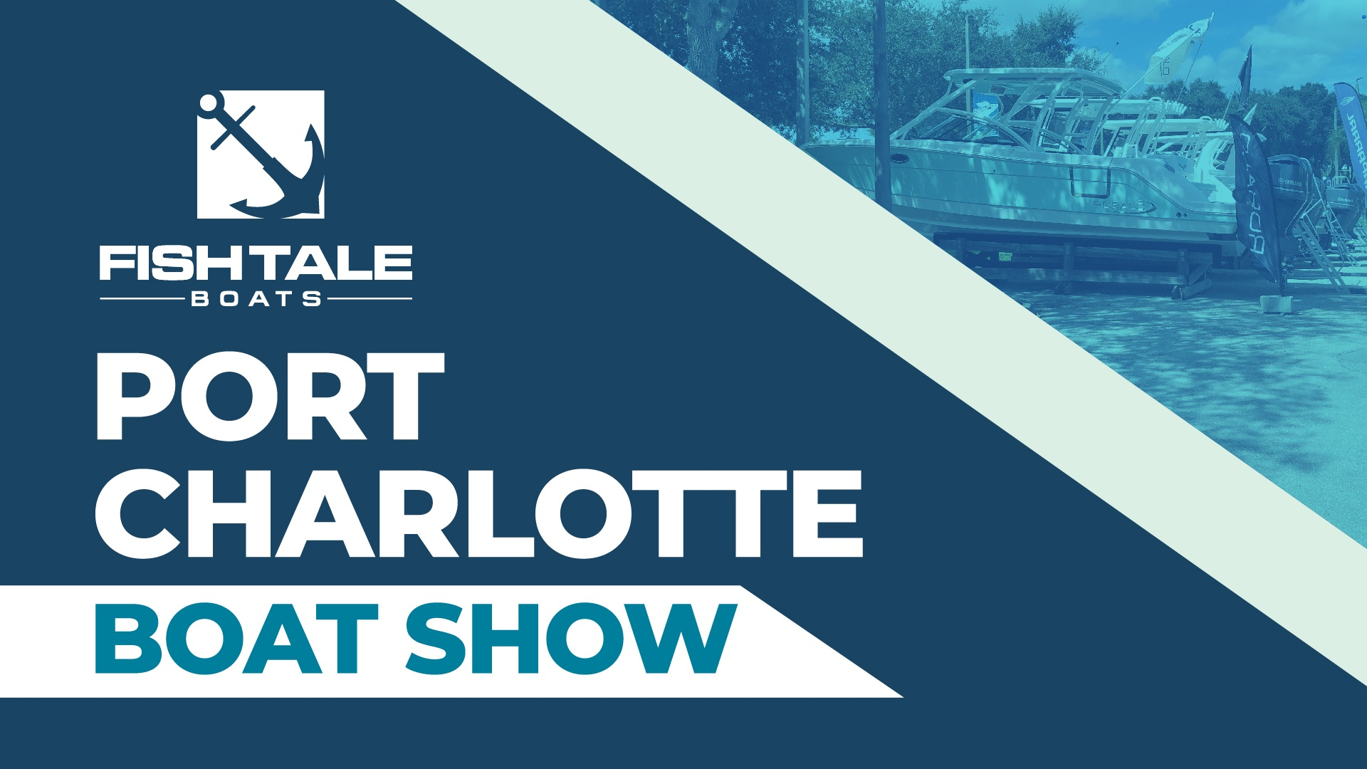Port Charlotte Boat Show graphic with pitures of boats in the background
