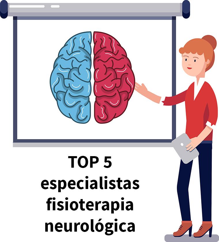 Los 5 especialistas más top en fisioterapia neurológica