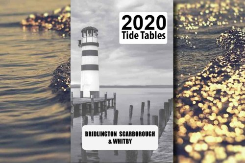 Bridlington Scarborough Whitby Tide Tables 2020