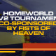 homeworld 2v2 tournament cosponsored by fists of heaven