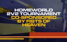homeworld 2v2 tournament cosponsored by fists of heaven