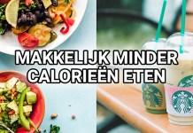 makkelijk minder calorieen eten