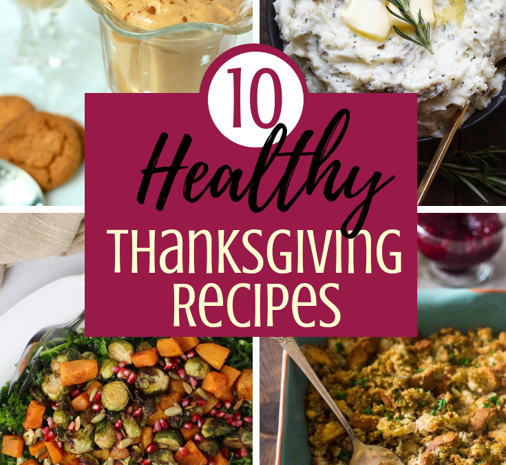 Healthy Thanksgiving Recipes – 10 Healthier Recipes