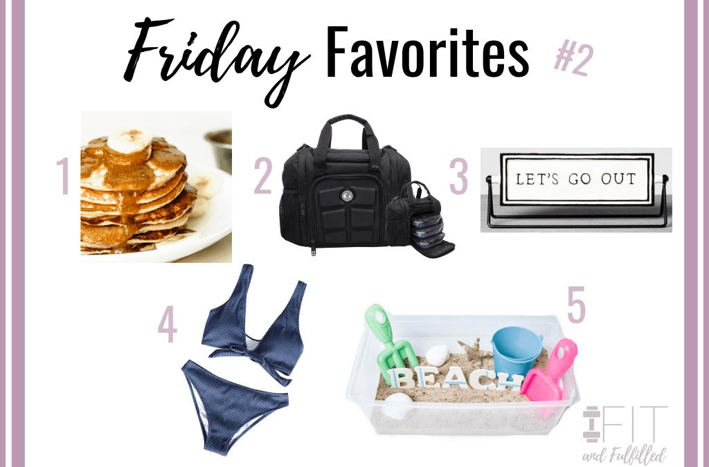 Friday Favorites #2