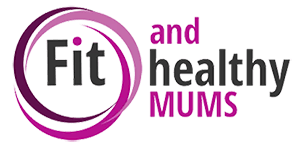 Fit and Healthy Mums