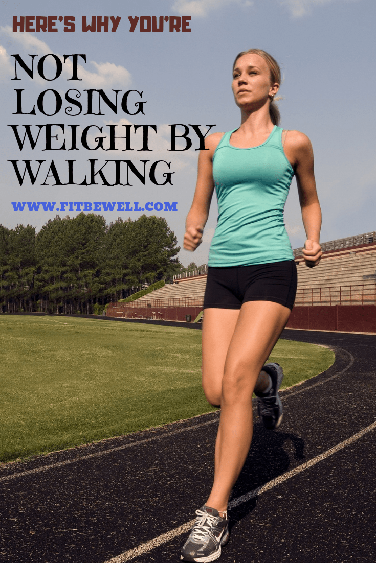 7 Reasons why you're not losing weight by WALKING