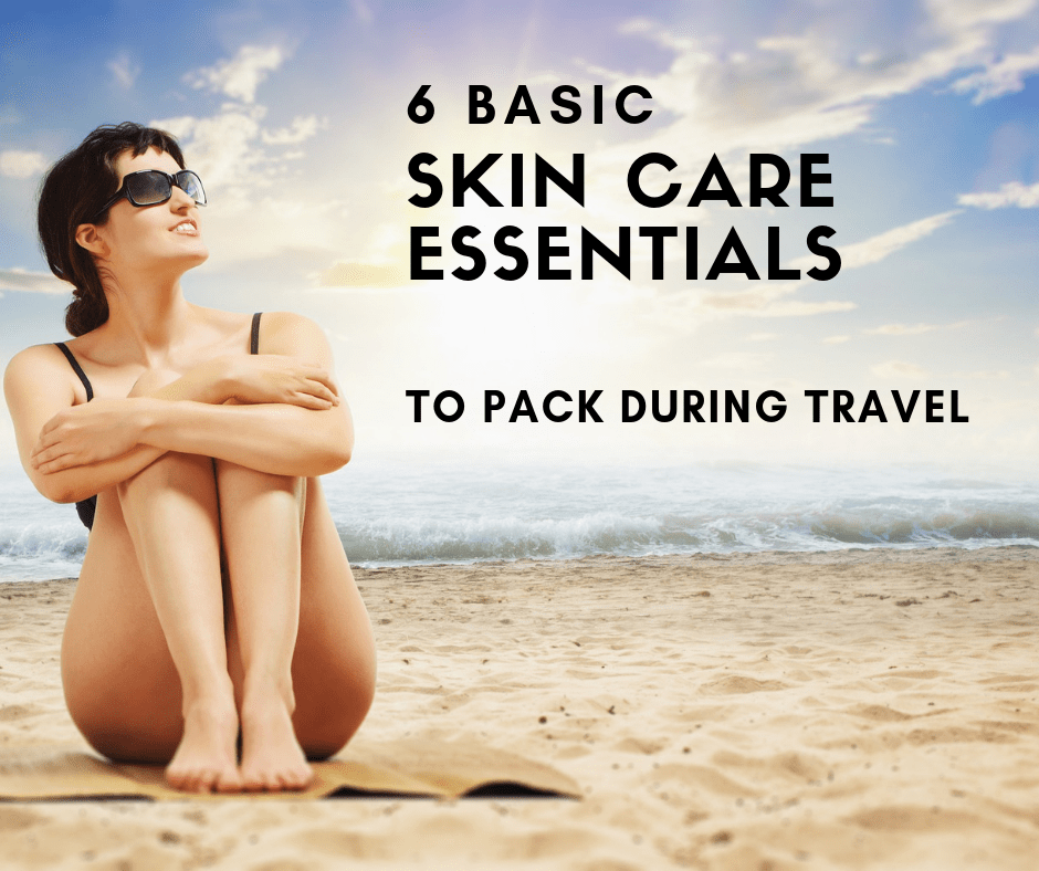 6 SKIN PRODUCTS to pack for traveling
