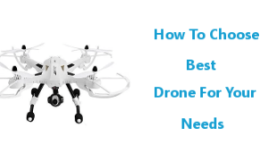 Choose Best Drone
