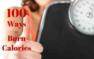 100 Ways to Burn Calories Without Working Out