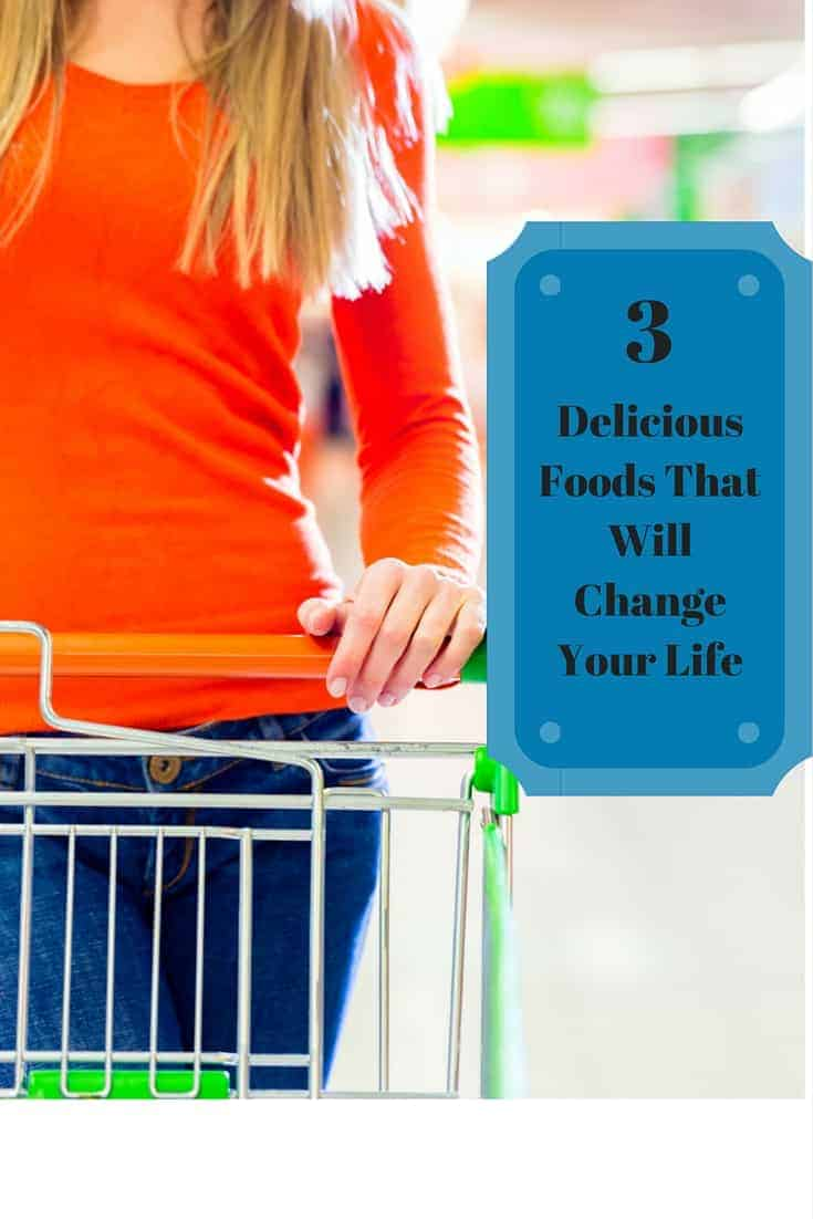 foods that will change your life