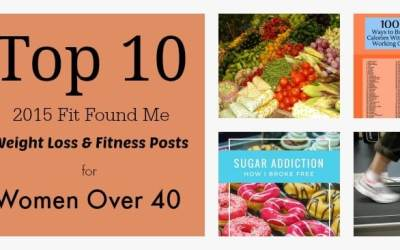 Top 10 Weight Loss & Fitness Posts of 2015 for Women Over 40