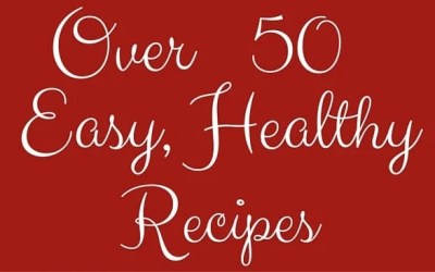Over 50 Easy Healthy Recipes