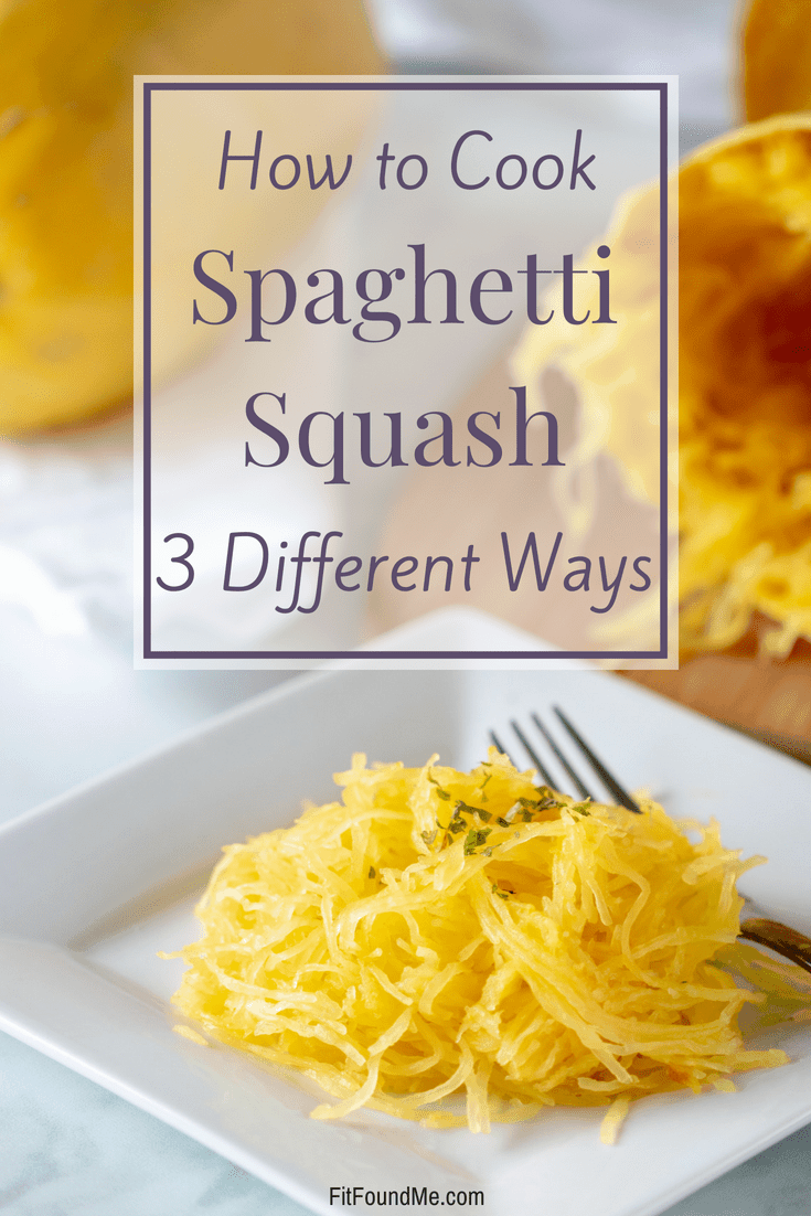 how to cook spaghetti squash 3 different ways