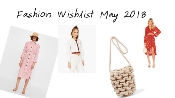 FASHION WISHLIST MAY