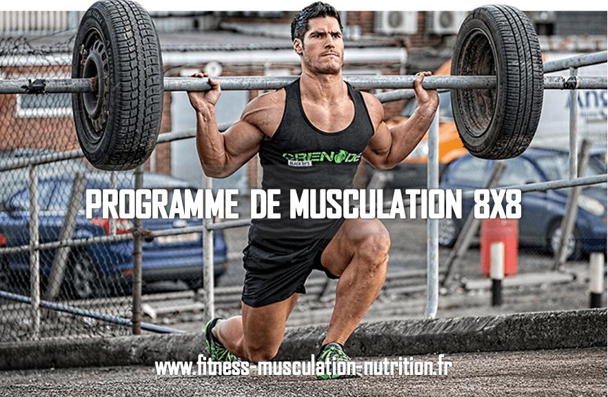 Programme De Musculation 8x8