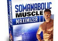 Somanabolic Muscle Maximizer Review – Is This Program Right For You?
