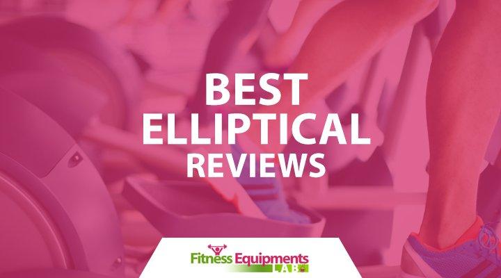 best elliptical reviews