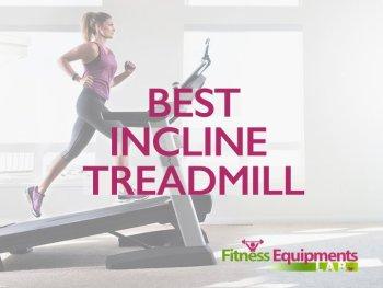Best Incline Treadmill