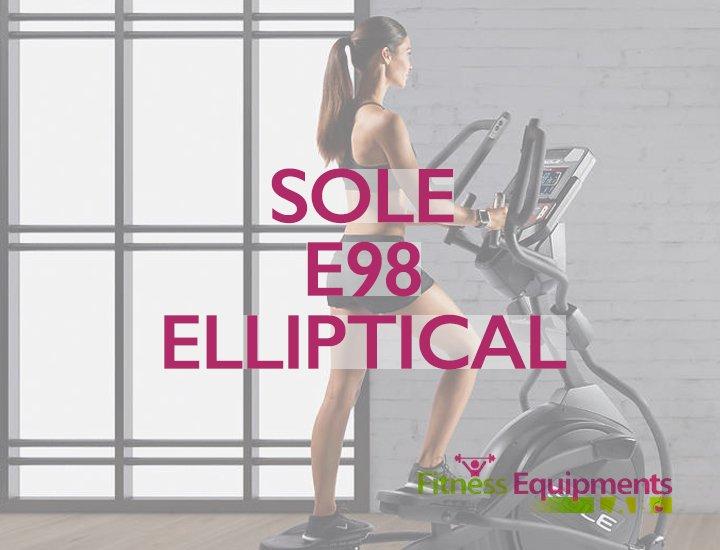 Sole Fitness E98 Elliptical