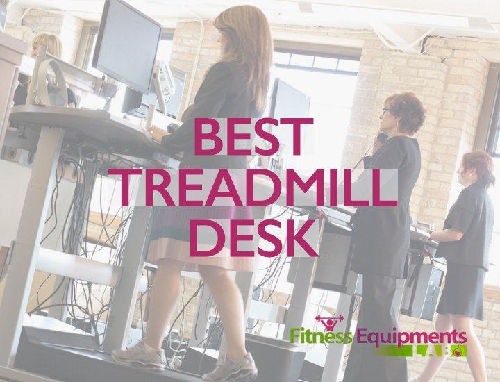 best treadmill desk