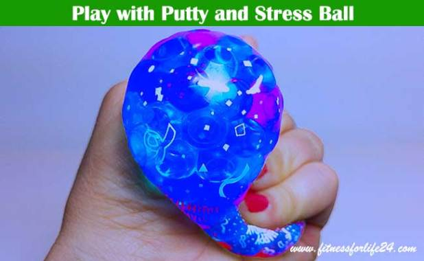 Play with Putty and Stress Ball