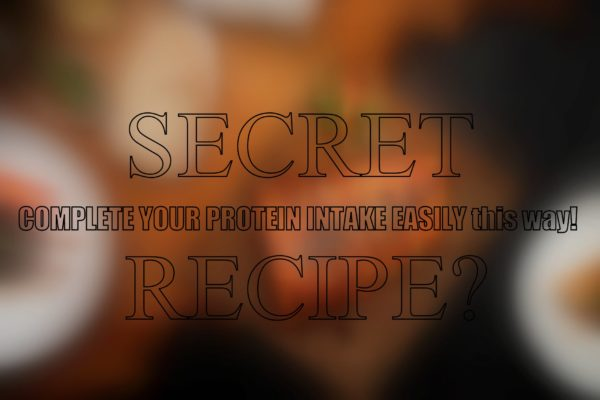 Secret Recipe to complete your protein intake easily
