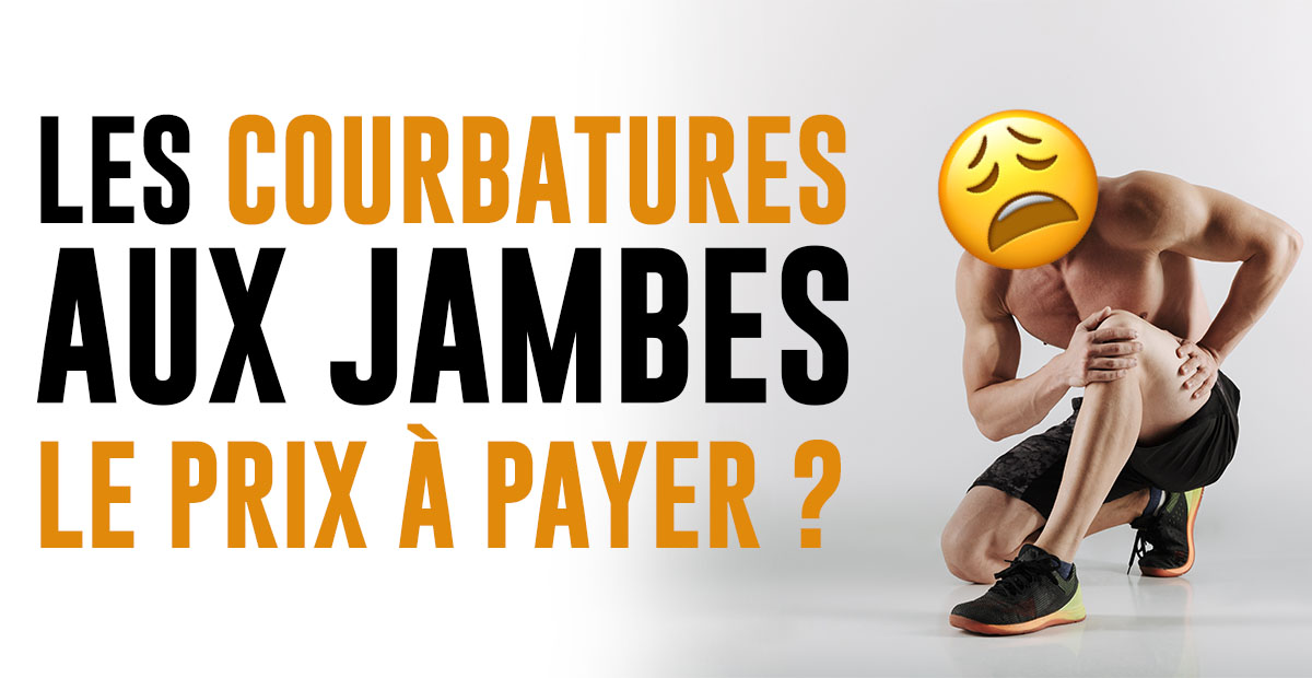 courbatures aux jambes musculation