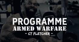 Armed Warfare : le programme complet de musculation CT FLETCHER