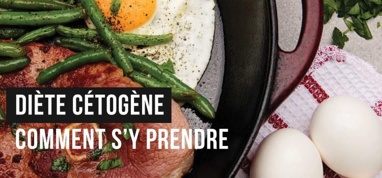 🔒La diète cétogène : le menu complet et les collations