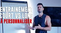 ? Programme musculation court vs long