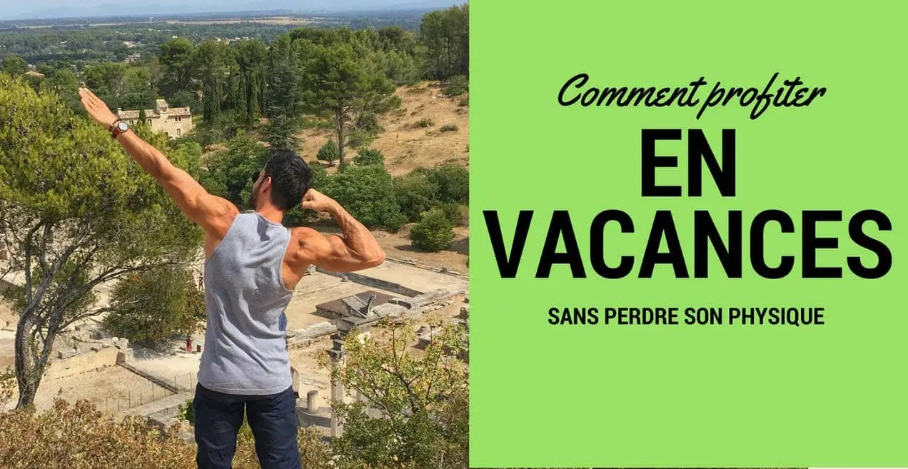 vacances musculation