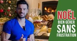 Comment bien manger à Noël sans perdre le bénéfice de sa sèche