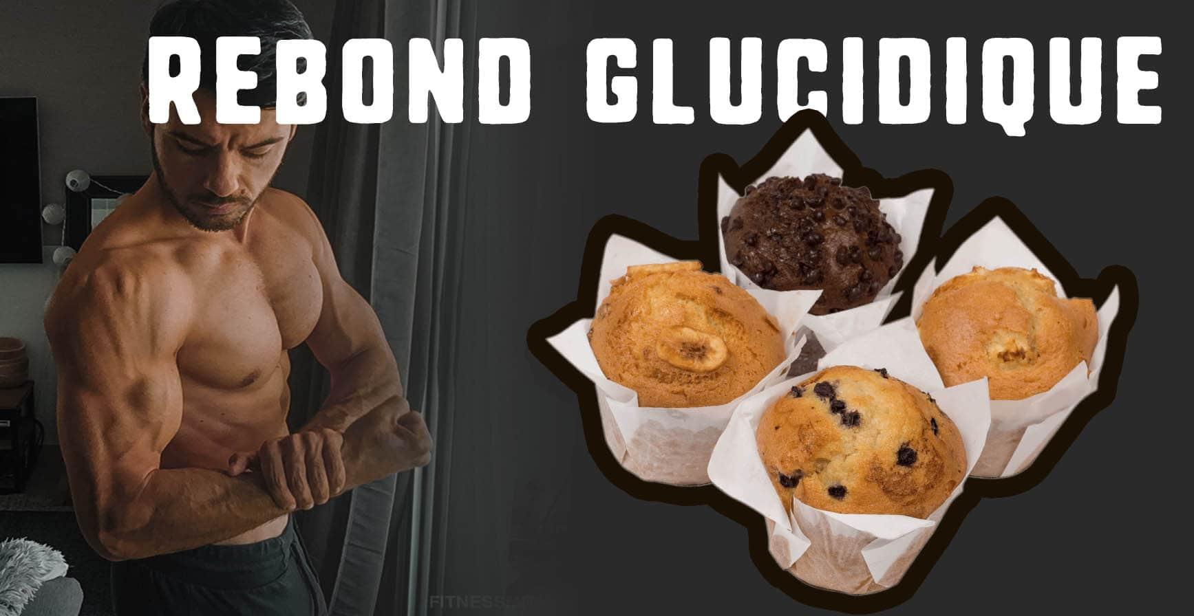 🔒Rebond glucidique : pourquoi, comment et avec quoi ?